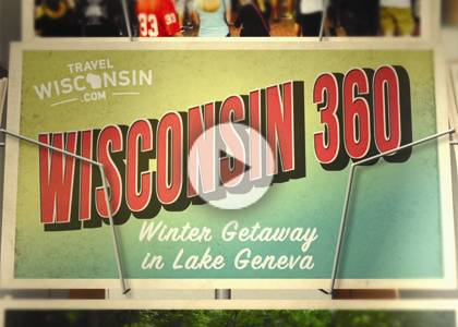 Wisconsin 360: Lake Geneva Winter Getaway