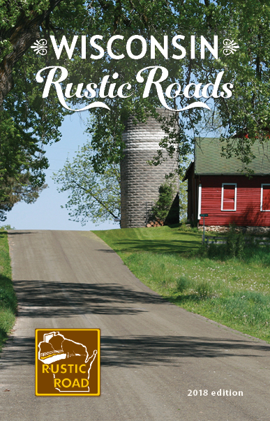 2018 Wisconsin Rustic Roads Guide